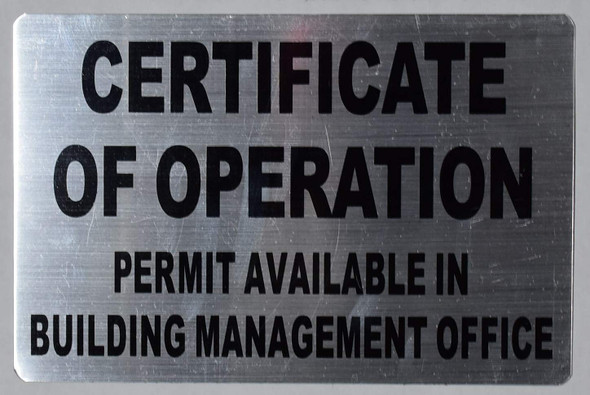 CERTIFICATE OF OPERATION - PERMIT AVAILABLE IN BUILDING MANAGEMENT OFFICE SIGN