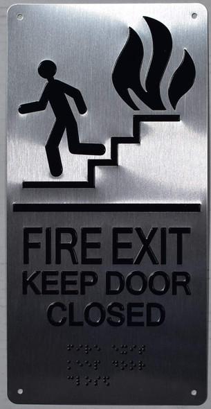 FIRE EXIT KEEP DOOR CLOSED SIGN  ada silver