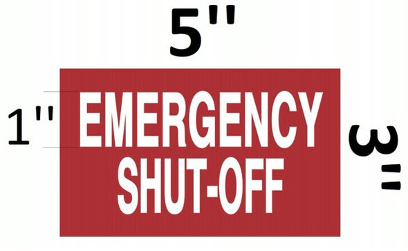 EMERGENCY SHUT-OFF SIGN RED