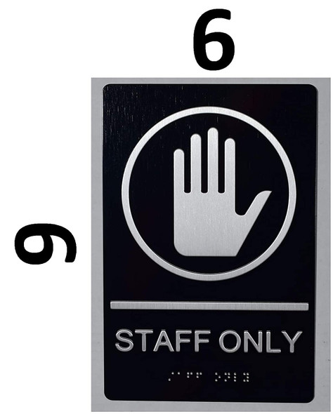 Staff ONLY Sign -Tactile Signs Tactile Signs  The Sensation line  Braille sign