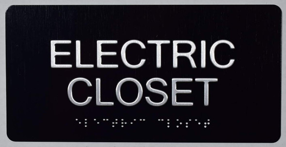 ELECTRIC CLOSET SIGN .Tactile Touch Braille Sign