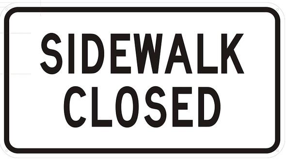 SIDEWALK CLOSED SIGN.