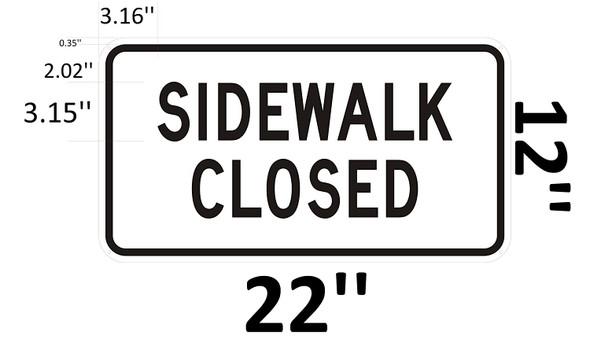 SIDEWALK CLOSED Signage-