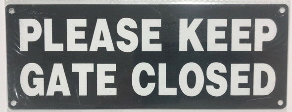 PLEASE KEEP GATE CLOSED Sign