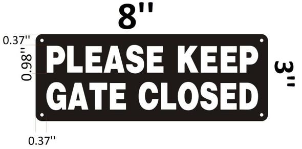 PLEASE KEEP GATE CLOSED Signage
