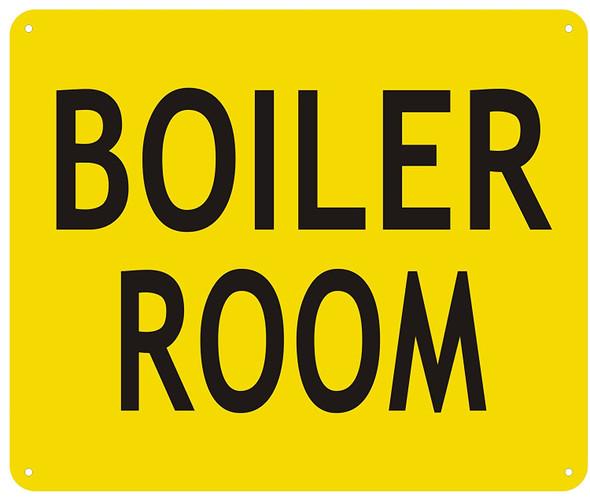 Boiler Room Sign - Yellow (Aluminium ! Signs, RED )