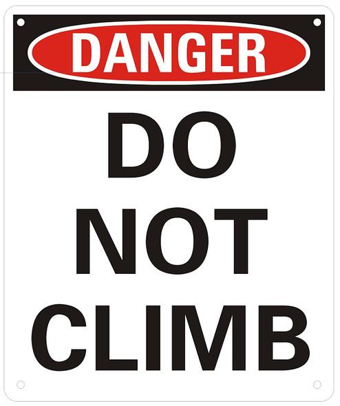 Danger: DO NOT CLIMB sign .