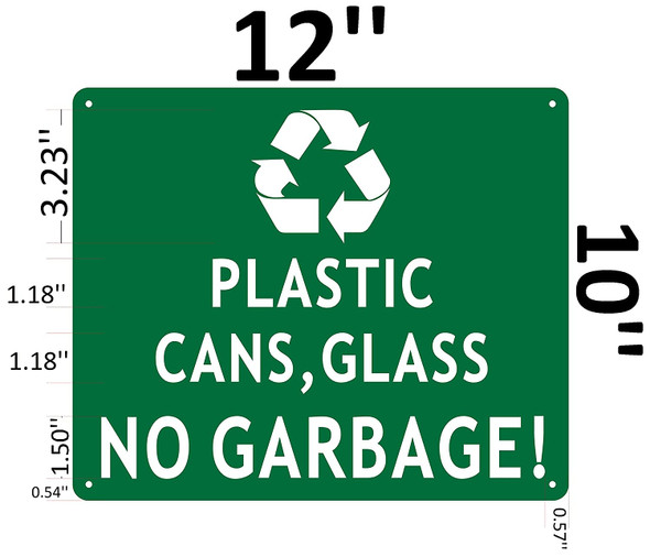 PLASTIC CANS AND GLASS NO GARBAGE SIGN.