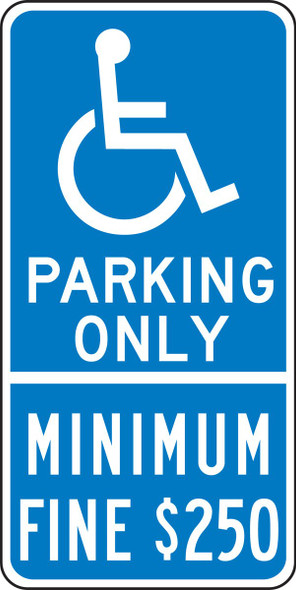 Parking Only - Minimum Fine $250 Reflective Sign. , on Blue