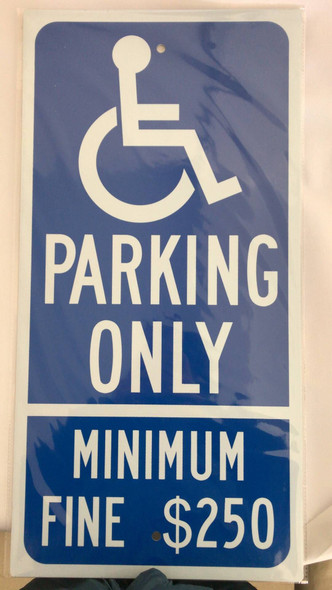 Parking Only - Minimum Fine $250 Reflective Signage. , on Blue