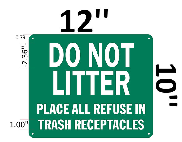 DO NOT LITTER PLACE ALL REFUSE IN TRASH RECEPTACLES SIGN.