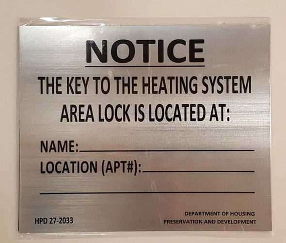 HPD NYC Key to The Heating System Sign