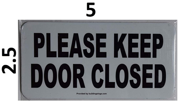 2 Pack-Please Keep Door Closed SIGNAGE Color White -SIGNAGE with Double Side Tape