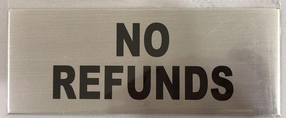 No Cash REFUNDS Sign (Aluminium, Brush Aluminium, 3x8 inch, Double Sided Tape)
