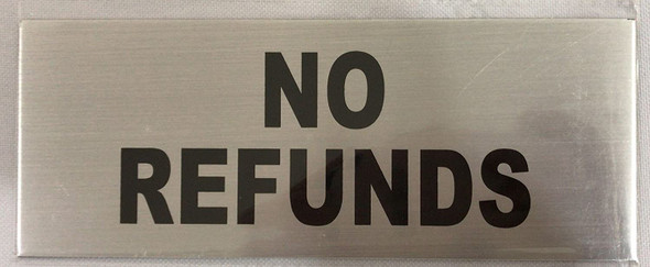 No Cash REFUNDS Signage