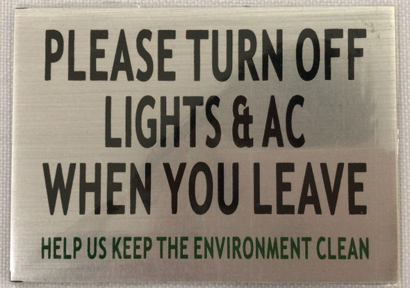 Please Turn Lights Off When You Leave Signage