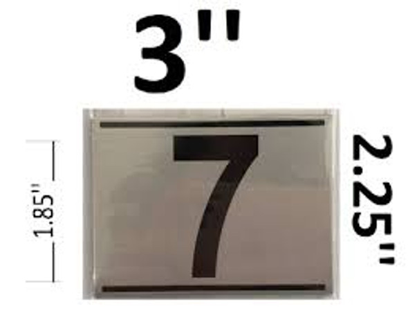 APARTMENT NUMBER SEVEN (7)SIGN - -BRUSHED ALUMINUM (2.25X3)