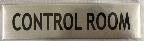 CONTROL ROOM SIGN - -BRUSHED ALUMINUM