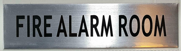 FIRE ALARM ROOM SIGN - -BRUSHED ALUMINUM