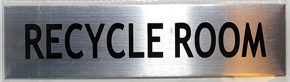 RECYCLE ROOM SIGN -BRUSHED ALUMINUM