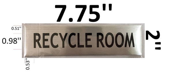 RECYCLE ROOM SIGNAGE -BRUSHED ALUMINUM