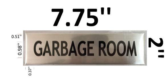 GARBAGE ROOM SIGNAGE -BRUSHED ALUMINUM
