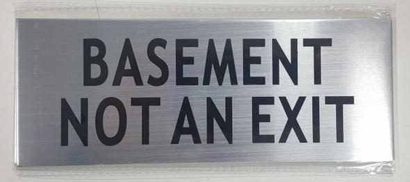 BASEMENT NOT AN EXIT SIGN