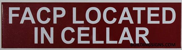 FACP Located in Cellar Signage