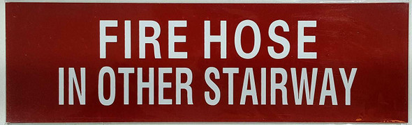Fire Hose in other stairway Sign -