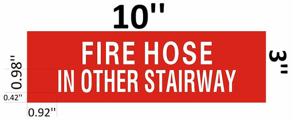 Fire Hose in other stairway Signage -