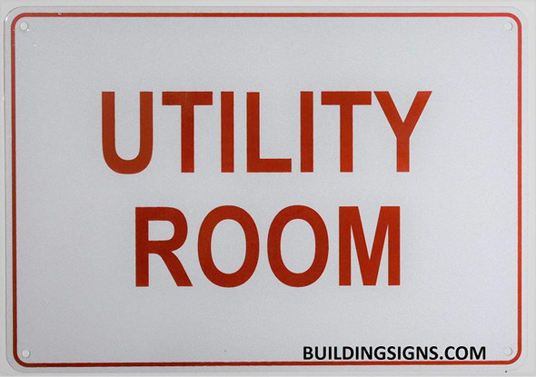 Utility Room Sign- Reflective !!! (White,Aluminum 7X10)
