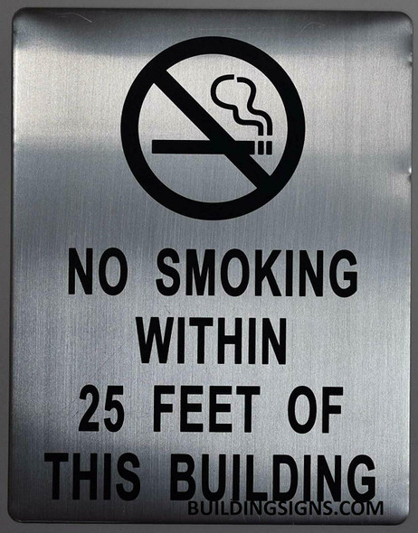 NO Smoking Within 25 FEET from Building Entrance Sign