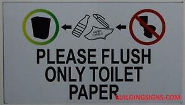 Please Flush Toilet Paper ONLY Sign (Double Sided Tape,White, Aluminium 4x7)