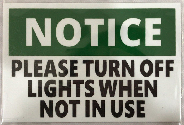 PLEASE TURN OFF THE LIGHTS SIGN (WHITE aluminium 4X6)