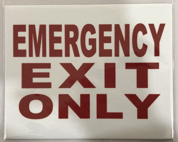 EMERGENCY EXIT ONLY SIGN (WHITE 4 X 5, with two sided tape )