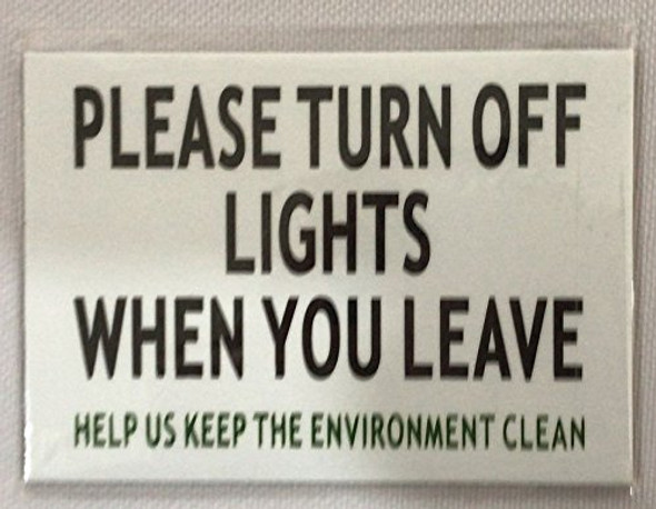 Turn Off The Lights Sign (White Aluminium 2.5X3.5)
