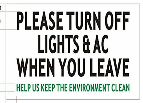 Please Turn Off Light & A/C When You Leave SIGNAGE (White Aluminium)