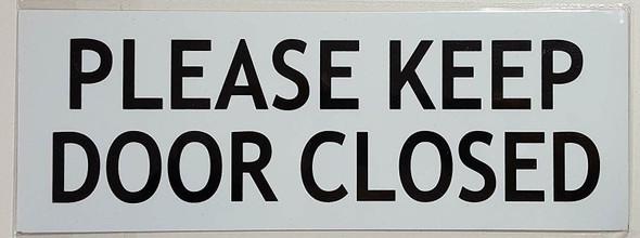 PLEASE KEEP DOOR CLOSED SIGN
