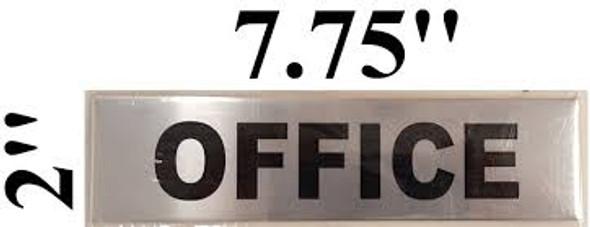OFFICE Sign (BRUSH aluminium, ALUMINIUM 2x7.75, HEAVY DUTY STICKER )