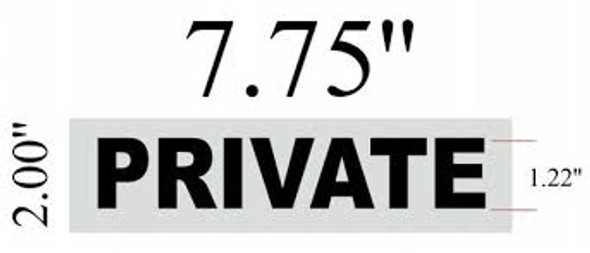 PRIVATE DOOR SIGN (BRUSH ALUMINIUM, ALUMINIUM 2 X 7.75, HEAVY DUTY TWO SIDED TAPE)