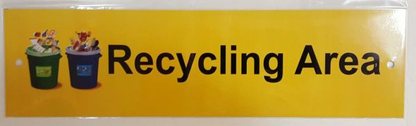 RECYCLING AREA SIGN (ALUMINIUM)