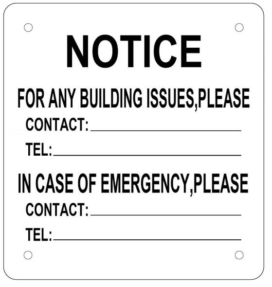 Notice for Any Building Issues Please Contact Sign (Aluminum Sign 8.5X7)