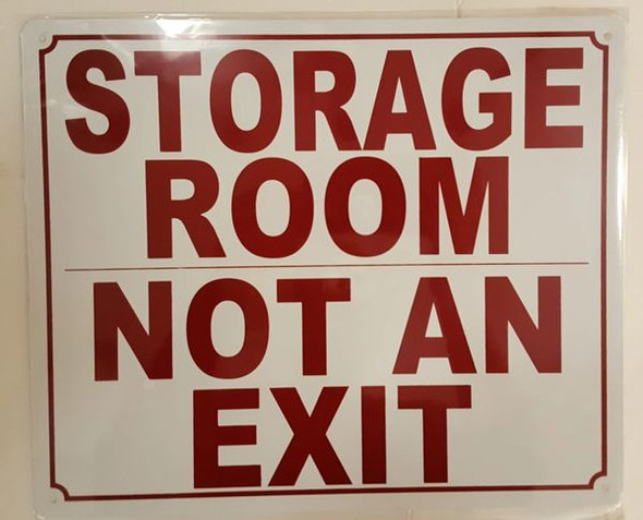 STORAGE ROOM NOT AN EXIT SIGN  for Buildings