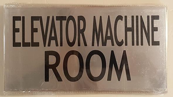 ELEVATOR MACHINE ROOM SIGN (BRUSHED ALUMINUM)