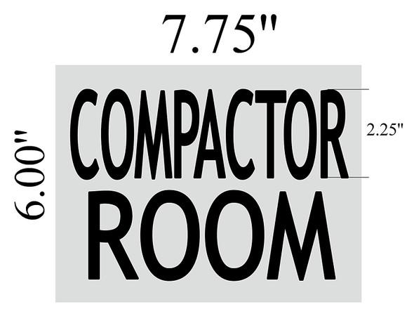 COMPACTOR ROOM SIGNAGE (BRUSHED ALUMINUM)