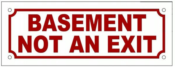 BASEMENT NOT AN EXIT SIGN -(white)