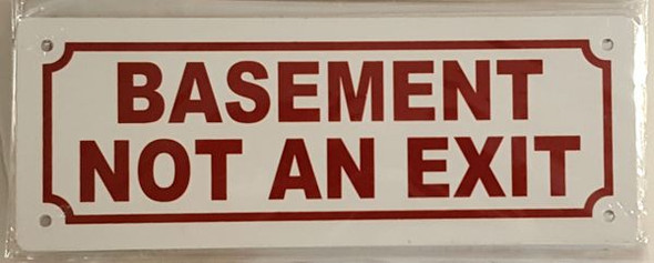 BASEMENT NOT AN EXIT SIGNAGE -(white)