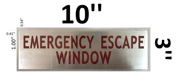 EMERGENCY ESCAPE WINDOW SIGN (BRUSH Aluminum,Sign 3 X 10,1 PC )