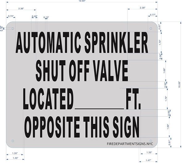 AUTOMATIC SPRINKLER SHUT OFF LOCATED _ FT. OPPOSITE THIS - SIGN