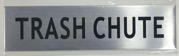 TRASH CHUTE SIGN- BRUSHED ALUMINUM